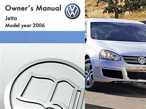 2006 Volkswagen Jetta Owners Manual In Pdf