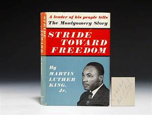 Stride Toward Freedom - First Edition - Signed - Martin ...