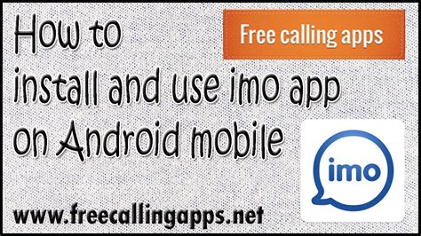 how to and use imo on android mobile