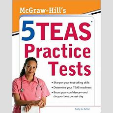 Mcgrawhills 5 Teas Practice Tests By Kathy Zahler, Paperback  Barnes & Noble®