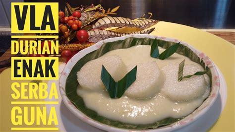 Membuat puding spons durian lapis ini cukup mudah. Resep Vla Durian Enak dan serba Guna #vladurian #kimcadurian - YouTube