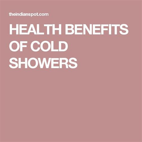 Benefits Of Cold Showers by 25 Best Ideas About Cold Shower On