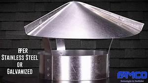 Cone Top Cap - Hvac Chimney Cap By Famco Manufacturing