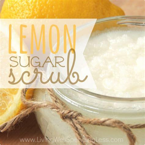 diy recipe diy lemon sugar scrub living well spending less 174