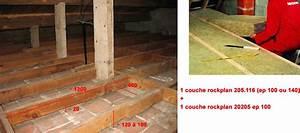 Isolation Des Combles Au Sol : avis isolation combles perdus forum charpente ~ Premium-room.com Idées de Décoration