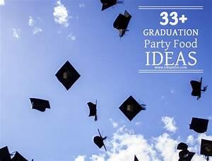 33+ Graduation Party Food Ideas - Food Life Design