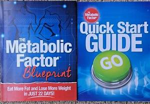 The Metabolic Factor Blueprint  U0026 Quick Start Guide By Dr