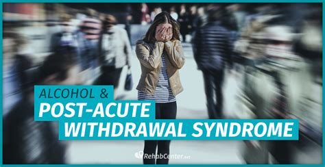 alcohol  post acute withdrawal syndromepaws
