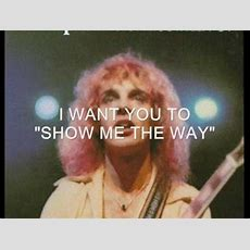 Peter Frampton, Show Me The Way Youtube