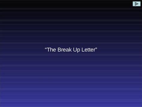break up letter best up quotes quotesgram 20678   1273158334 Best Break Up Letter Ever Presentation Transcript 12302