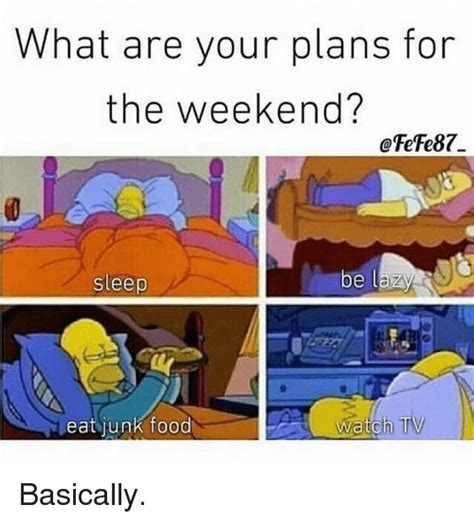 25+ Best Memes About Plans For The Weekend  Plans For The. Schedule Format In Word Template. Writing A Literature Review Apa Template. Business Case Study Template. Responsibility Assignment Matrix Template. Sunday Through Saturday Weekly Calendar Template. Letter To Candidate Who Apply Too Late. Printable Grocery List Organizer Template. New Job Salary Negotiation Tips Template