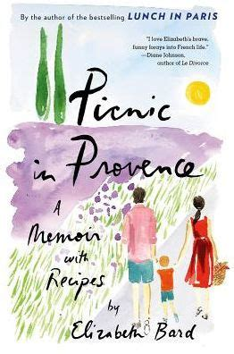 Barnes And Noble Saskatoon by Picnic In Provence A Memoir With Recipes By Elizabeth