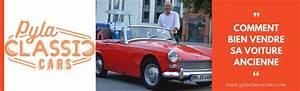 Comment Vendre Une Voiture : comment bien vendre une voiture ancienne ~ Gottalentnigeria.com Avis de Voitures