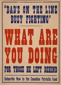 "Examples of Propaganda from WW1 | ""Dad's on the line busy ..."