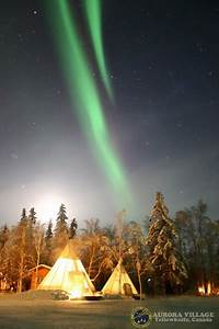 Yellowknife Northern Lights Teepee Oh By The Way Aurora Village