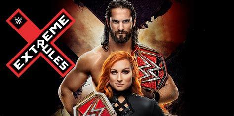 Carte De Wwe Extreme Rules 2019