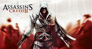 Assassins Creed 2 Compressed PC Game Free Download Direct ...