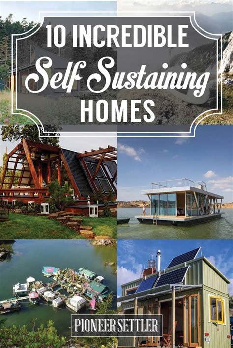 10 Incredible Self Sustaining Homes For Your Homesteading Interiors Inside Ideas Interiors design about Everything [magnanprojects.com]