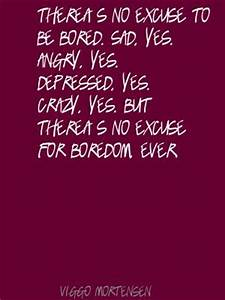 Inspirational Quotes About Boredom. QuotesGram