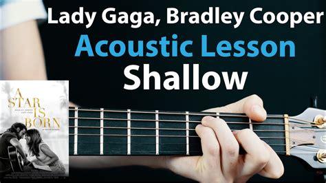 Shallow  Lady Gaga, Bradley Cooper Acoustic Guitar Lesson 🎸how To Play Chordsrhythms Youtube