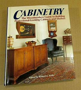 1992 Cabinetry Woodworking Guide Building Professional