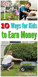 Ways To Earn Money As A Kid 10 Ways For Kids To Earn Money Thriftyfun