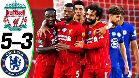 Liverpool vs Chelsea ⚽   Premier League (22/07/2020 ...