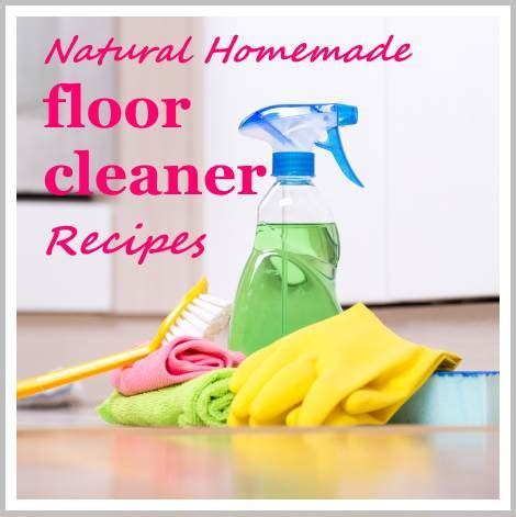 Homemade Floor Cleaner Recipes