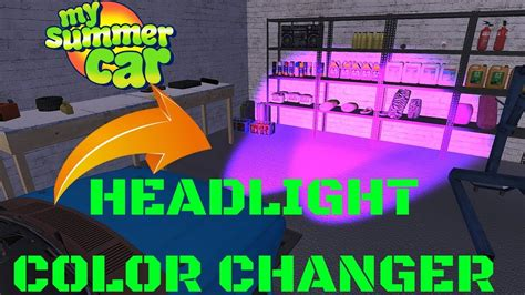 headlight color changer headlight color changer my summer car 82 mod