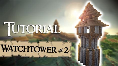 minecraft tutorial   build  medieval guardtower