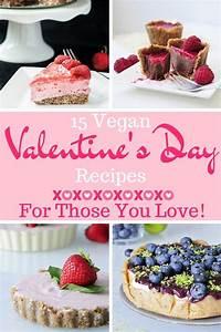 Vegan Valentine's Day Recipes for those you love! Vegan ...