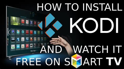 how to install a how to install kodi and watch it on samsung smart tv youtube