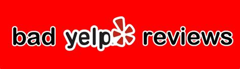 yelp review bad yelp reviews