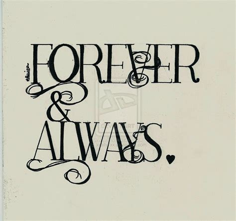 always and forever i you forever and always quotes quotesgram