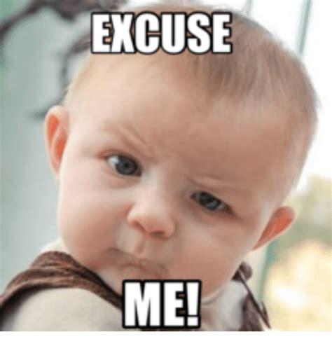 Excuse Me Meme - excuse me mommys toys meme on me me