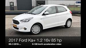 Ford Ka Ultimate : 2017 ford ka 1 2 16v 85 hp 0 100 km h youtube ~ Medecine-chirurgie-esthetiques.com Avis de Voitures