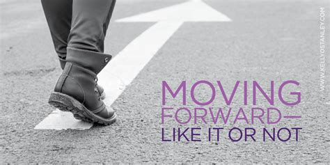 A Prayer for Those Who Are Moving Forward—like it or not ...
