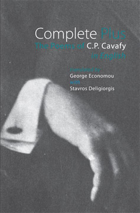 complete plus the poems of c p cavafy in