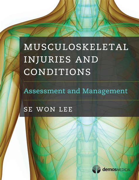 Musculoskeletal Injuries and Conditions:Assessment and ...