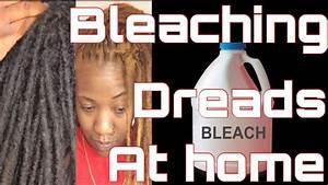 How To Bleach Dreads