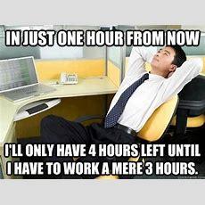Work Sucks Meme   Funny Meme, Meme, Internet Humor, Work Sucks, I Hate My Job, Best Of