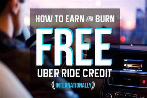 How To Earn Free Uber Rides Internationally