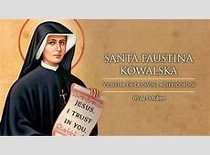 5 de octubre Fiesta de Santa Faustina Kowalska, servidora