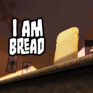 I Am Bread Gamespot