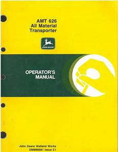 John Deere Amt 626 All Material Transporter Operators Manual