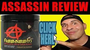 World U0026 39 S Most Powerful  Strongest  Pre Workout Ever In 2020 - Assassin Pre Workout Review