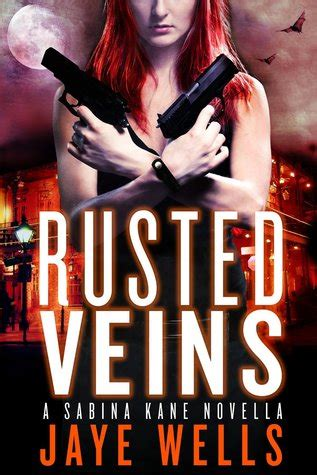 rusted veins sabina kane   jaye wells reviews discussion bookclubs lists