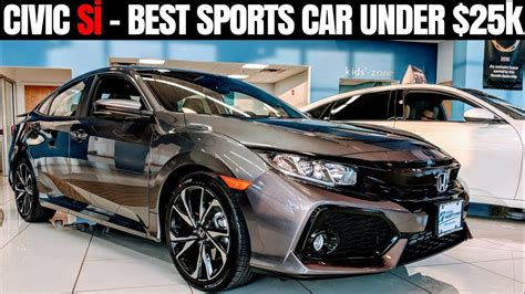 Great Cars 25k by 2017 Honda Civic Si Review The Best Sports Car 25k