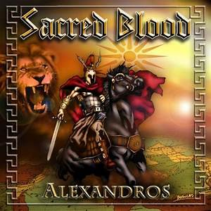 SACRED BLOOD - Alexandros (PBR 015) / 2012 / epic heavy ...