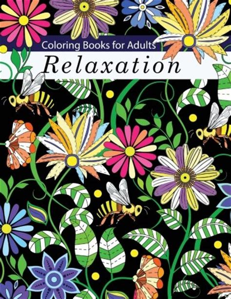 Coloring Books For by Coloring Books For Adults Relaxation Coloring Books